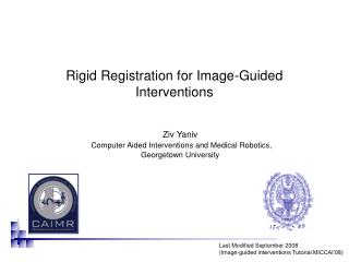 Rigid Registration for Image-Guided Interventions