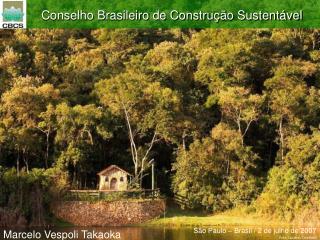 Conselho Brasileiro de Construç ão Sustentável