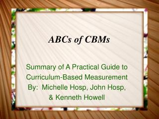 ABCs of CBMs