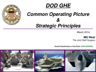 DOD GHE Common Operating Picture &  Strategic Principles