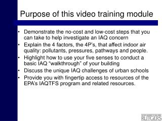 Purpose of this video training module