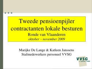 Tweede pensioenpijler contractanten lokale besturen Ronde van Vlaanderen  oktober – november 2009