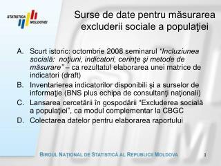 Surse de date p entru m?surarea  excluderii sociale a popula?iei
