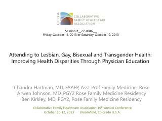 Chandra Hartman, MD, FAAFP, Asst Prof Family Medicine, Rose
