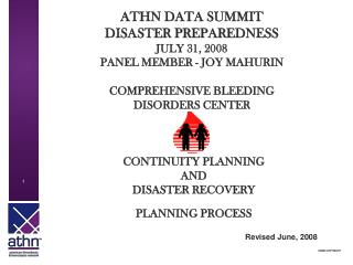 ATHN DATA SUMMIT  DISASTER PREPAREDNESS JULY 31, 2008 PANEL MEMBER - JOY MAHURIN