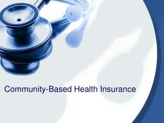 Community-Based Health Insurance