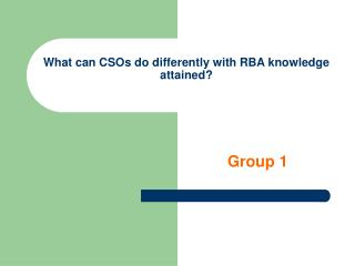 What can CSOs do differently with RBA knowledge attained?