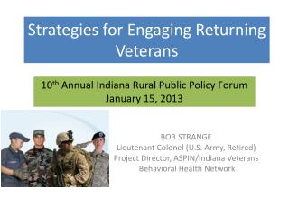 Strategies for Engaging Returning Veterans