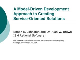 A Model-Driven Development Approach to Creating Service-Oriented Solutions