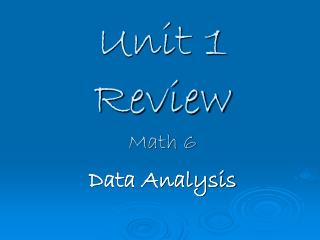Unit 1 Review Math 6