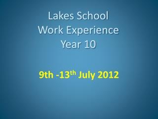 Lakes School Work Experience Year 10