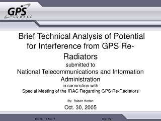 Brief Technical Analysis of Potential for Interference from GPS Re-Radiators  submitted to  National Telecommunications