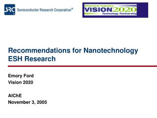 Recommendations for Nanotechnology ESH Research