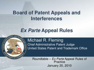 Board of Patent Appeals and Interferences  Ex Parte Appeal Rules