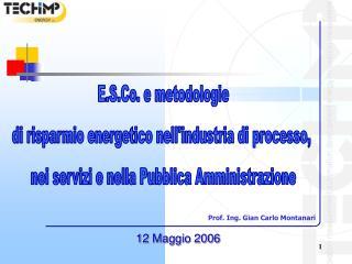 E.S.Co. e metodologie di risparmio energetico nell'industria di processo,