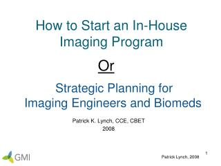 How to Start an In-House Imaging Program