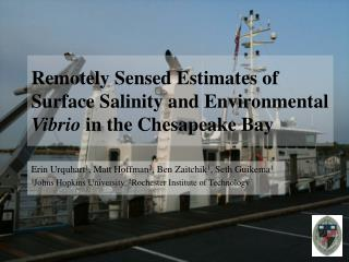 Remotely Sensed Estimates of Surface Salinity and Environmental  Vibrio  in the Chesapeake Bay