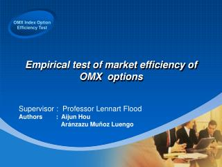 Empirical test of market efficiency of OMX  options