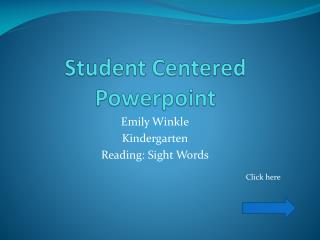 Student Centered  Powerpoint