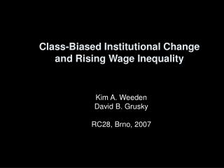 Class-Biased Institutional Change and Rising Wage Inequality
