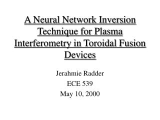 A Neural Network Inversion Technique for Plasma Interferometry in Toroidal Fusion Devices