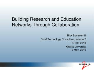 Building Research and Education Networks Through Collaboration