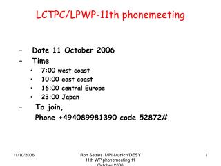 LCTPC/LPWP-11th phonemeeting