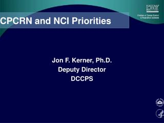 CPCRN and NCI Priorities