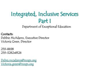 Integrated, Inclusive Services Part I
