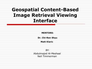 Geospatial Content-Based Image Retrieval Viewing Interface