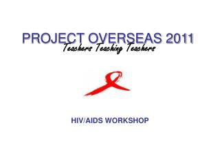 PROJECT OVERSEAS 2011
