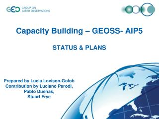 Capacity Building – GEOSS- AIP5 STATUS & PLANS