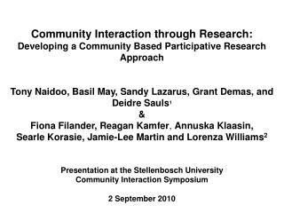 Community Interaction through Research: