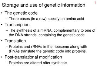 Storage and use of genetic information