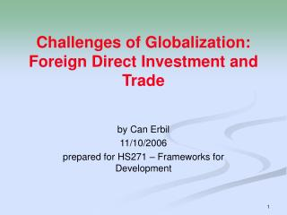 Challenges of Globalization: Foreign Direct Investment and Trade