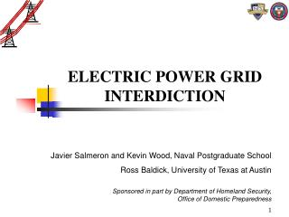 ELECTRIC POWER GRID INTERDICTION