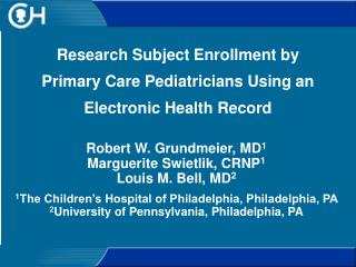 Research Subject Enrollment by Primary Care Pediatricians Using an Electronic Health Record