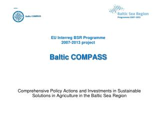 EU Interreg BSR Programme  2007-2013 project Baltic COMPASS