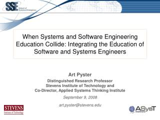 Art Pyster Distinguished Research Professor Stevens Institute of Technology and