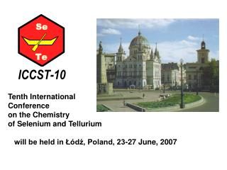 Tenth International  Conference  on the Chemistry  of Selenium and Tellurium