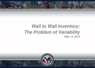 Wall to Wall Inventory:  The Problem of Variability May 12, 2010