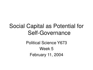Social Capital as Potential for 		Self-Governance