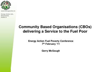 Community Based Organisations (CBOs) delivering a Service to the Fuel Poor