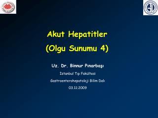 Akut Hepatitler (Olgu Sunumu 4)