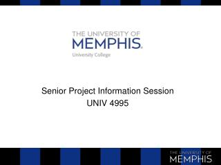 Senior Project Information Session UNIV 4995