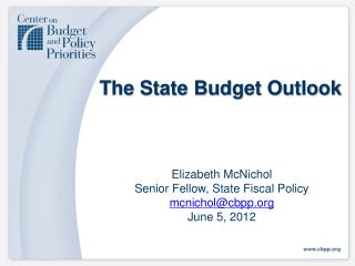 The State Budget Outlook