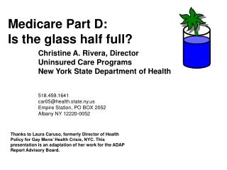 Medicare Part D:  Is the glass half full?