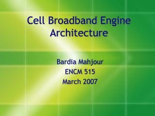 Cell Broadband Engine Architecture