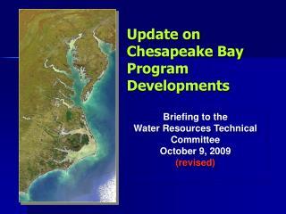 Update on Chesapeake Bay Program Developments