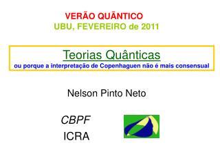 VERÃO QUÃNTICO UBU, FEVEREIRO de 2011